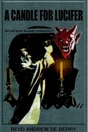 A Candle for Lucifer: An Evil Vicar Beyond Redemption? ISBN: 9781420871388
