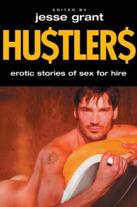Hustlers: Erotic Stories of Sex for Hire ISBN: 9781555839413