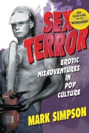 Sex Terror: Erotic Misadventures in Pop Culture ISBN: 9781560233770