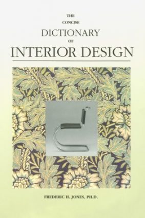 Concise Dictionary of Interior Design ISBN: 9781560520672