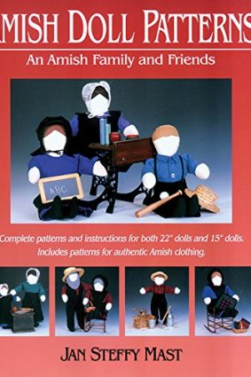 Amish Doll Patterns: An Amish Family and Friends ISBN: 9781561482948