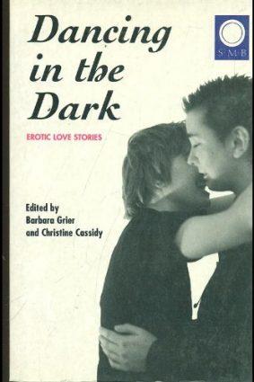 Dancing in the Dark: Erotic Love Stories ISBN: 9781562801441