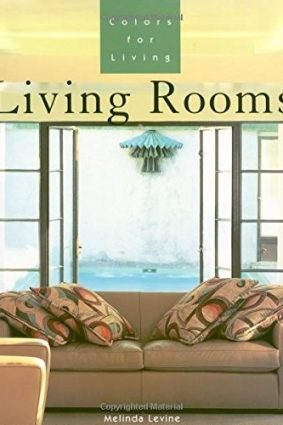 Colours for Living: Living Rooms (Colors for living) ISBN: 9781564965530