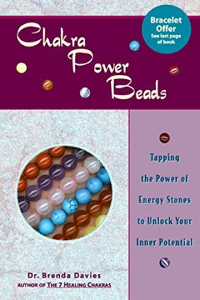 Chakra Power Beads: Tapping the Power of Energy Stones to Unlock Your Inner Potential ISBN: 9781569752616