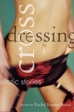 Crossdressing: Erotic Stories ISBN: 9781573442886