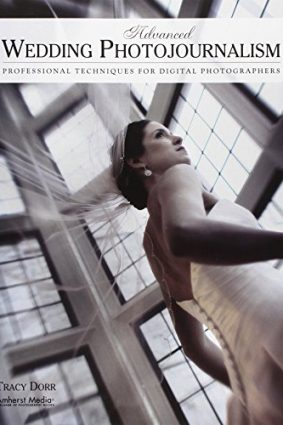 Advanced Wedding Photojournalism ISBN: 9781584289944
