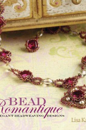 Bead Romantique: Elegant Beadweaving Designs ISBN: 9781596680463