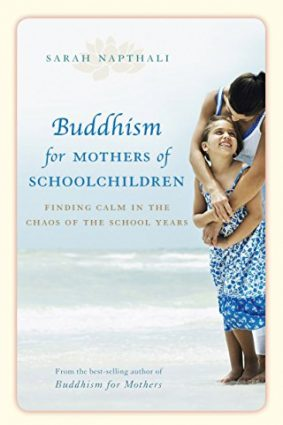 Buddhism For Mothers Of School Children ISBN: 9781741756975