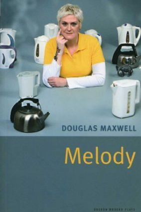 Melody (Oberon Modern Plays) ISBN: 9781840026634