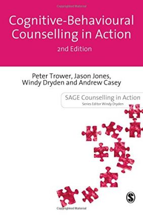 Cognitive Behavioural Counselling in Action (Counselling in Action series) ISBN: 9781849201940