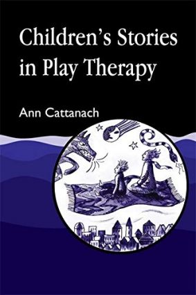 Children's Stories in Play Therapy ISBN: 9781853023620