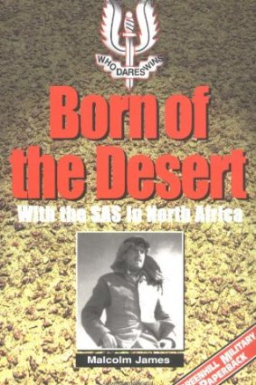 Born of the Desert: With the S.A.S. in North Africa (Greenhill Military Paperback) ISBN: 9781853674389