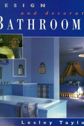 Bathrooms (Design & Decorate) ISBN: 9781853689406