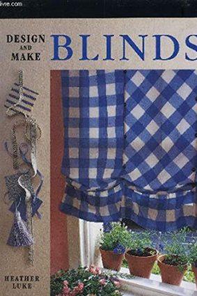Design & Make Blinds ISBN: 9781856056458