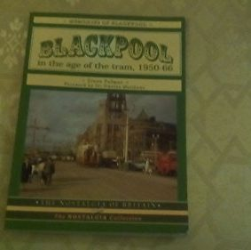 Blackpool: In the Age of the Tram (The Nostalgia Collection) ISBN: 9781857941845