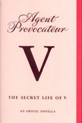 Agent Provocateur: V: An Erotic Novella ISBN: 9781862057470