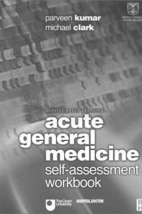 Acute General Medicine: Self-Assessment Workbook ISBN: 9781873207079