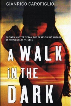 A Walk in the Dark ISBN: 9781904738176