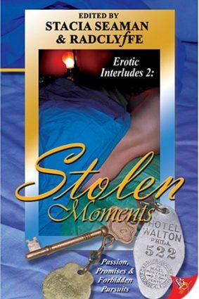 Stolen Moments: Erotic Interludes 2 ISBN: 9781933110165