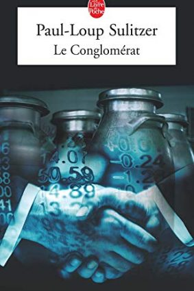 Le Conglomerat (Ldp Litterature) (French Edition) ISBN: 9782253108931