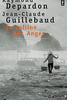 Colline Des Anges. Retour Au Vietnam (1972-1992)(La) ISBN: 9782757801536