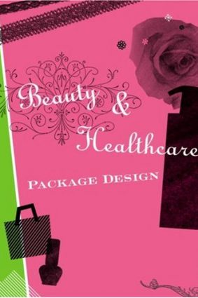 Beauty and Healthcare Package Design ISBN: 9784894447295