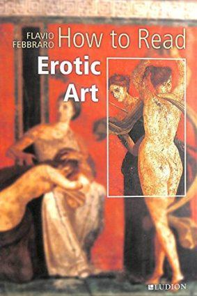 How to Read Erotic Art ISBN: 9789461300126