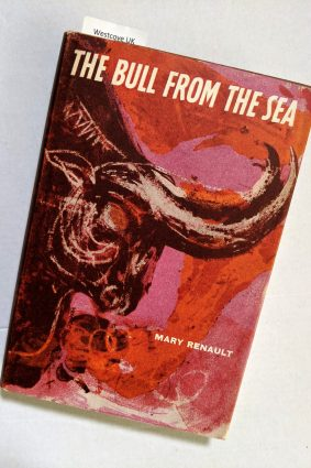 The Bull from the Sea Mary Renault (world books)