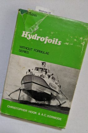 Hydrofoils without formulae series Christopher Hook ISBN: 9780273402596