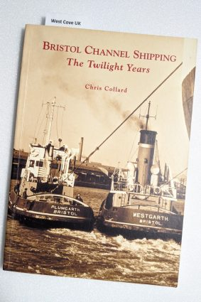 Bristol Channel Shipping: The Twilight Years (Archive Photographs) ISBN: 9780752417400