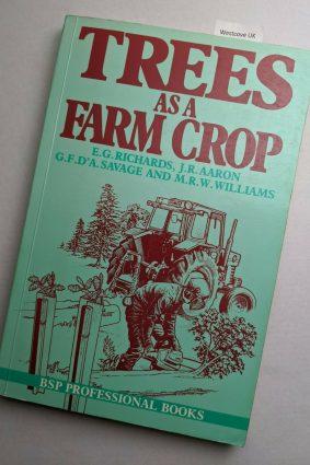 Trees as a Farm Crop ISBN: 9780632023219