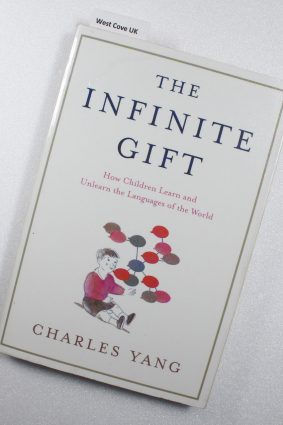 The Infinite Gift: How Children Learn and Unlearn the Languages of th ISBN: 9781451612998