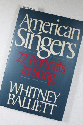 American Singers: Twenty-seven Portraits in Song ISBN: 9780195065732