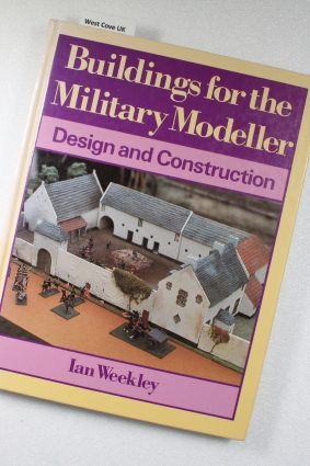 Buildings for the Military Modeller: Design and Construction (Design & construction) ISBN: 9780713459524