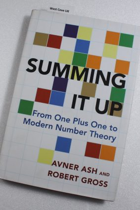 Summing It Up: From One Plus One to Modern Number Theory ISBN: 9780691170190