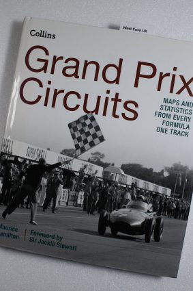 Grand Prix Circuits: Maps and statistics from every Formula One track ISBN: 9780008136604