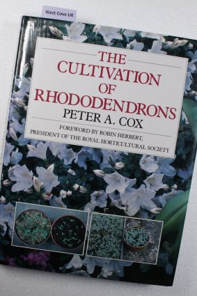 Cultivation of Rhododendrons by Elizabeth Cameron and Peter Cox ISBN: 9780713456301