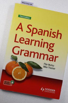 A Spanish Learning Grammar (Essential Language Grammars) ISBN: 9781444157338