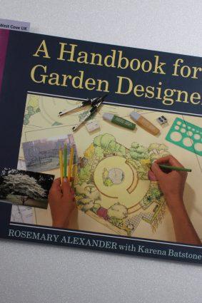 A Handbook for Garden Designers by Alexander Rosemary; Batstone Karena ISBN: 9780706374766