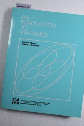 An Introduction To Mechanics by Daniel Kleppner; Robert J.Kolenkow ISBN: 9780070854239