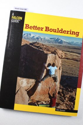 Better Bouldering (How to Climb Series) by Sherman John ISBN: 9780762770311