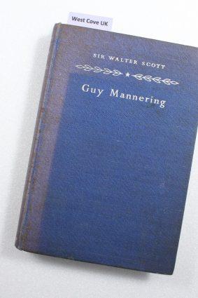 Sir Walter Scott by Guy Mannering ISBN: