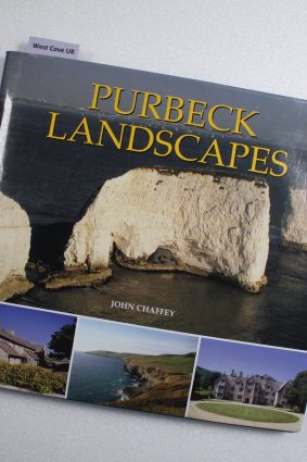 Purbeck Landscapes by John Chaffey ISBN: 9781871164572