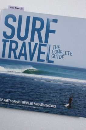 Surf Travel: The Complete Guide by Chris Power ISBN: 9780952364696