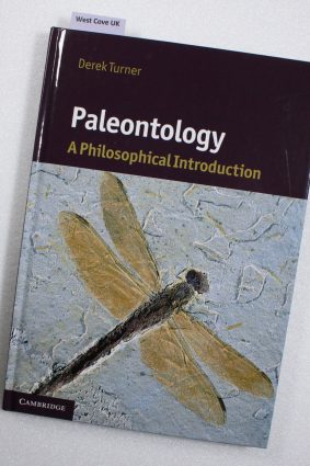 Paleontology: A Philosophical Introduction ISBN: 9780521116374