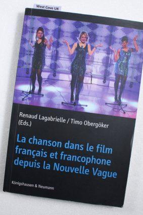 La chanson dans le film fran?ais et francophone depuis la Nouvelle Vague ISBN: 9783826056406