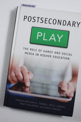 Postsecondary Play: The Role of Games and Social Media in Higher Education ISBN: 9781421413068