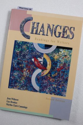 Changes: Readings for Writers by Withrow Jean; Brookes Gay; Cummings Martha Clark ISBN: 9780521657884