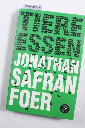 Tiere essen by Foer Jonathan Safran ISBN: 9783596188796