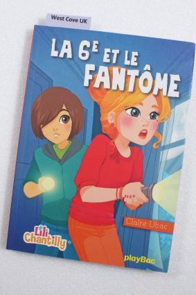 Lili Chantilly 6/La 6e et le fantome (French) ISBN: 9782809651690